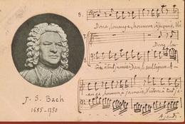 J.S BACH - 1685-1750-- Musique- Cpa Circulée 1901- Rajout à La Main D'un Extrait De Partition-scans Recto Verso - Musica E Musicisti
