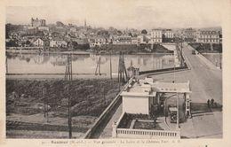 SAUMUR  Vue Générale La Loire Et Le Chateau Fort - Saumur