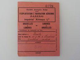 Aviation Sabena Billet Embarquement 1926 Bruxelles-Londres Société Anonyme Belge Pour Exploitation Navigation Aérienne - Cartes D'embarquement