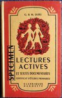 G. Et M. Duru - Lectures Actives - Certficat D'Études Primaires - Classiques Hachette - ( 1954 ) . - Libros, Revistas, Cómics