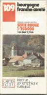 CARTE IGN 109 Bourgogne Franche-Comté Au 1/250.000 - Maps/Atlas