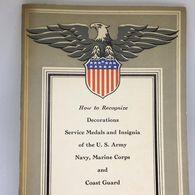 #LIVRE1 - 1943 - Recognize  Decorations Medals And Insignia U.S Army, Navy, Marine - Livre Médaille USA - Forces Armées Américaines