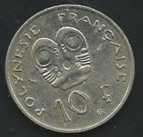POLYNÉSIE FRANÇAISE 1982: 10 Francs  Pia 22602 - Polynésie Française