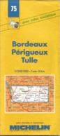 """Carte Michelin N°75 """" Bordeaux - Périgueux -Tulle """" De 1989  Au 1/200.000 - Maps/Atlas"""