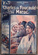 Charles De Foucauld Au Maroc Par Pierre Mariel - A Travers L'univers N°36 - Historic