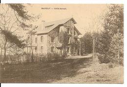 MANHAY (6960) : Chalet Stevart (Bellaire).CPA. - Rouvroy