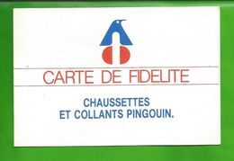 Carte De Fidélité Chaussettes Et Collants PINGOUIN (date De 1985) - Textile & Vestimentaire
