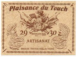 PLAISANCE-DU-TOUCH. 7ème Rencontre De L'artisanat Et De L'art. Bourse Toutes Collections. - Bourses & Salons De Collections