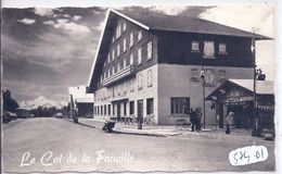 COL DE LA FAUCILLE- L HOTEL DE LA FAUCILLE - Gex