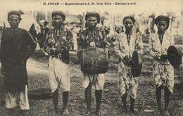 ANNAM  Quarantaine S M Khal Dinh Danseurs Moi  RV - Viêt-Nam