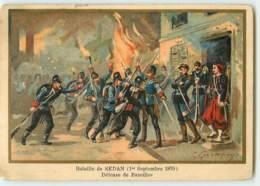 CHROMO  / BATAILLE DE SEDAN  - 1870 - DEFENSES DE BAZEILLES - Artis Historia