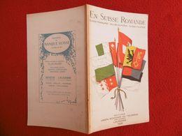 GUIDE EN SUISSE ROMANDE EDITIONS UNION ROMANDE DU TOURISME PRO LEMANO LAUSANNE 1926 - Voyages