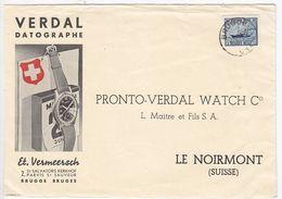 """Belgien Werbebrief Der Fa. Et. Vermeersch Brügge """"Verdal Watch""""in Die Schweiz - Cartas"""