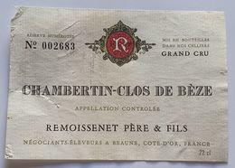ETIQUETTE BOURGOGNE/ CHAMBERTIN /CLOS DE BEZE/ - Bourgogne
