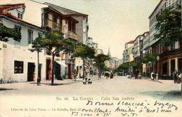 La Coruna * Calle San Andrès * Galicia Espana - La Coruña