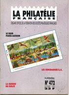 La Philatélie Française N.472,10/1993,raid Paris-Saîgon 1929,surcharge EA,guerre Du Golf,circus Cirque - French (from 1941)