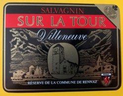 11702 . Salvagnin Sur La Tour Villeneuve Réserve De La Commune De Rennaz - Etiquetas