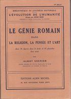 Le Génie Romain Dans La Religion, La Pensée Et L'Art - Albert Grenier - Éditions Albin Michel 1938 - Histoire