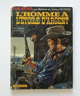 BLUEBERRY L'HOMME A L'ETOILE D'ARGENT - Blueberry