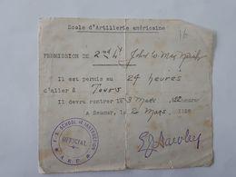 Militaria -  14-18 - Permission De 24h00 De Saumur Pour Tours - FA School Of Instruction A.E.F. Official ... Lot140 . - 1914-18