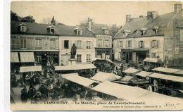 60 - LIANCOURT - Marché, Place De Larochefoucauld - Liancourt