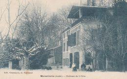 Marseillette (Aude) - Château De L'Orte - France