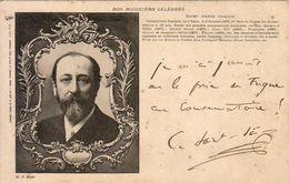 CAMILLE SAINT SAËNS  Avec Autographe Du Musicien - Chanteurs & Musiciens