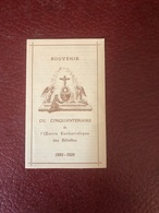 Souvenir Du Cinquantenaire De L'Oeuvre Eucharistique Des Billettes 1885-1935 - Devotion Images