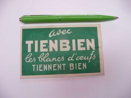 étiquette D Emballage : Avec TIENBIEN Les Blancs D Oeufs TIENNENT BIEN ! Meringues Oeufs à La Neige .. Etc - Other