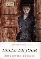 Belle De Jour Par Joseph Kessel - Bücher, Zeitschriften, Comics