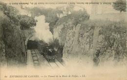 ALPES MARITIMES Environs De CANNES  Le Tunnel De La Route De Frejus  TRAIN - France