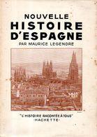 Nouvelle Histoire D'Espagne Par Maurice Legendre - Histoire