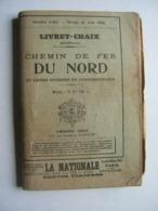 Livret Chaix : Chemins De Fer Du Nord Et Lignes Diverses De Correspondance ,sevice Eté Juin 1930 - Chemin De Fer & Tramway