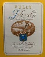 11716 - Vully Jolival Daniel Matthey Vallamand - Etiquettes