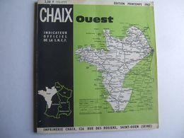 Indicateur Chaix : Ouest Edition Printemps 1963 - Chemin De Fer & Tramway