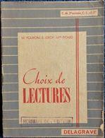 M. Pouron - E. Leroy - Mme Picard - Choix De Lectures - C.M. 2è Année - Delagrave - ( 1951 ) . - Libros, Revistas, Cómics