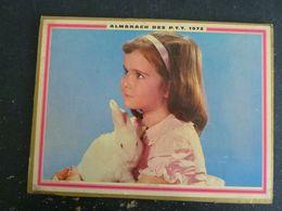 CALENDRIER ALMANACH DES PTT LA POSTE 1972 AVEC CARTES YONNE AUXERRE SENS - Calendars