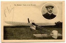MARMANDE - Nos Aviateurs - Touéry Et Son Monoplan - Carte Signée  - Voir Scan - Marmande