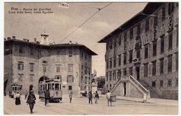 PISA - PIAZZA DEI CAVALIERI - TORRE DELLA FAME, CONTE UGOLINO - TRAM - 1919 - Vedi Retro - Formato Piccolo - Pisa