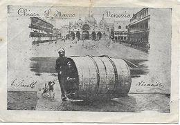 VENISE - LE TOUR DU MONDE EN TONNEAU - ZANARDI ATTILIES ET VIANELLO EUGENE  ROIS DE LA FUTAILLE - 20 JUIN 1909 - - Venezia