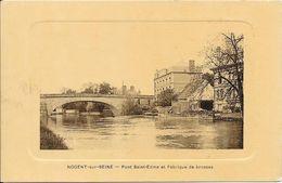 NOGENT-sur-SEINE : Pont Saint-Edme Et Fabrique De Brosses - Nogent-sur-Seine