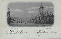 1900 - THE CASTLE - DUBLIN - Dublin