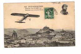 LE PUY AVIATION FETES DES 15 ET 16 JUILLET 1911 VEDRINE ET SON MONOPLAN - Flieger