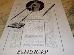 ANCIENNE PUBLICITE CADEAU PORTE PLUME EVERSHARP   1928 - Autres Collections
