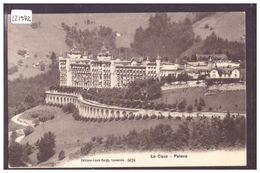 DISTRICT DE VEVEY - CAUX - PALACE HOTEL - TB - VD Vaud