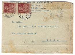 CL356 - STORIA POSTALE LETTERA DA PIEVE DI CADORE BELLUNO A ROMA FABBRICA OCCHIALERIA CENTESIMI 60 + 60 DEL 1926 - 1900-44 Vittorio Emanuele III