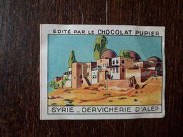 L20/213 Chromo Image Chocolat Pupier. Syrie. Dervicherie D'Alep - Chocolate
