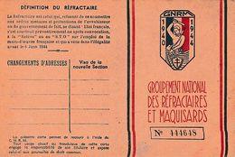WW2 1940/44 - Groupement Des RÉFRACTAIRES Et MAQUISARDS N° 444648 - Documentos Históricos