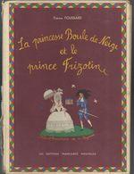 """""""La Princesse Boule De Neige Et Le Prince Frizotine"""" Thérèse Foussard - Illustrations R. Peynet - Bücher, Zeitschriften, Comics"""