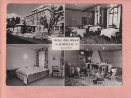 OUDE POSTKAART ZWITSERLAND -  SVIZZERA -       HOTEL DES ALPES - AIROLO - RECLAME - TI Tessin